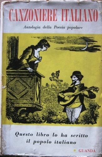 Canzoniere italiano. Antologia della poesia popolare